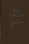 Striker, The | Cussler, Clive & Scott, Justin | Double-Signed Lettered Ltd Edition