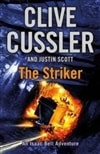 Striker, The | Cussler, Clive & Scott, Justin | Double-Signed UK 1st Edition