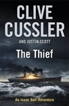 Thief, The | Cussler, Clive & Scott, Justin | Double-Signed UK 1st Edition