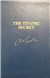 Cussler, Clive & Du Brul, Jack | Titanic Secret, The | Double-Signed Numbered Ltd Edition