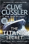 Cussler, Clive & Du Brul, Jack | Titanic Secret, The | Double-Signed UK 1st Edition