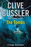 Tombs, The | Cussler, Clive & Perry, Thomas | Double-Signed UK 1st Edition