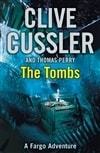 Tombs, The | Cussler, Clive & Perry, Thomas | First Edition UK Book