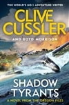 Shadow Tyrants | Cussler, Clive & Morrison, Boyd | Double-Signed UK 1st Edition