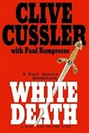 White Death | Cussler, Clive & Kemprecos, Paul | Double-Signed 1st Edition