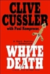 Cussler, Clive & Kemprecos, Paul - White Death (Double-Signed First Edition)