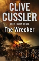 Wrecker, The | Cussler, Clive & Scott, Justin | Double-Signed UK 1st Edition