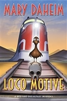 Loco Motive | Daheim, Mary | Signed First Edition Book