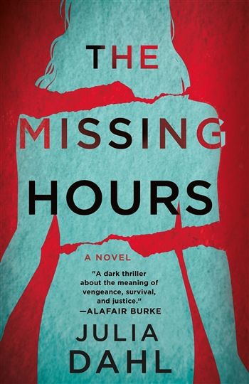 The Missing Hours by Julia Dahl