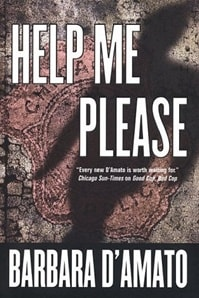 Help Me Please | D'Amato, Barbara | Signed First Edition Book