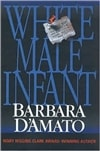 White Male Infant | D'Amato, Barbara | Signed First Edition Book