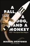 A Ball, a Dog, and a Monkey by Michael D'Antonio (Signed First Edition)