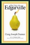Danner, Craig Joseph - Fires of Edgarville, The (Signed First Edition)