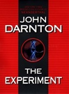 Experiment, The | Darnton, John | Signed First Edition Book