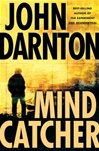 Mind Catcher | Darnton, John | Signed First Edition Book