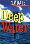 Deep Water | Date, S.V. | Signed First Edition Book
