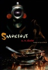 Smokeout | Date, S.V. | Signed First Edition Book