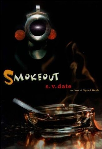 Smokeout by S.V. Date
