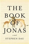 Dau, Stephen - Book of Jonas, The (Signed First Edition)