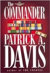 Davis, Patrick - Commander, The (Signed First Edition)