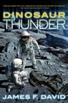 Dinosaur Thunder | David, James F. | Signed First Edition Book
