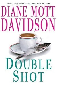 Double Shot | Davidson, Diane Mott | Signed First Edition Book