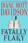Davidson, Diane Mott - Fatally Flaky (Signed First Edition)