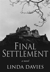 Final Settlement | Davies, Linda | Signed 1st Edition CA Trade Paper Book