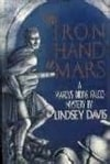 Davis, Lindsey | Iron Hand of Mars, The | Signed First Edition Book