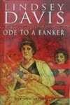 Davis, Lindsey | Ode to a Banker | Signed First Edition UK Book