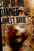 Ship of the Damned | David, James F. | Signed First Edition Book