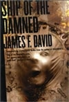 David, James F. | Ship of the Damned | Signed First Edition