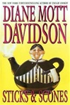 Davidson, Diane Mott - Sticks and Scones (Signed First Edition)