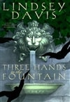 Three Hands in the Fountain | Davis, Lindsey | Signed First Edition Book
