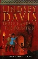 Three Hands in the Fountain | Davis, Lindsey | Signed First Edition UK Book