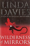 Wilderness of Mirrors | Davies, Linda | Signed First Edition UK Book