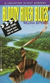 Bloody River Blues | Deaver, Jeffery (As William Jefferies) | Signed 1st Edition Thus Mass Market Paperback Book
