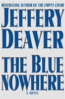 Blue Nowhere, The | Deaver, Jeffery | Signed First Edition Book