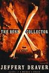 Deaver, Jeffery - Bone Collector, The (Signed First Edition)