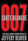 Carte Blanche: The New James Bond Novel | Deaver, Jeffery | Signed Book Club Edition Book
