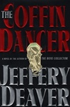 Deaver, Jeffery - Coffin Dancer, The (Signed First Edition)