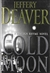 Cold Moon, The | Deaver, Jeffery | Signed First Edition Book