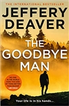 Goodbye Man, The | Deaver, Jeffery | Signed First UK Edition Book