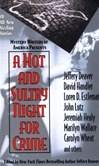 Deaver, Jeffery (Editor) - Hot and Sultry Night for Crime, A (Signed First Edition)