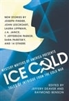 Deaver, Jeffery & Benson, Raymond (Editors) - Ice Cold: Tales of Intrigue from the Cold War (Double-Signed First Edition)