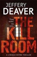 Kill Room, The | Deaver, Jeffery | Signed First Edition UK Book