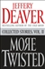 More Twisted | Deaver, Jeffery | Signed First Edition Book