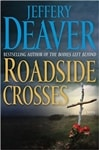 Roadside Crosses | Deaver, Jeffery | Signed First Edition Book