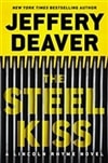 Steel Kiss, The | Deaver, Jeffery | Signed First Edition Book