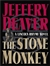 Stone Monkey, The | Deaver, Jeffery | Signed First Edition Book